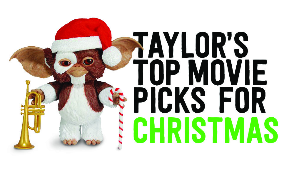 Taylor's Top Christmas Movies