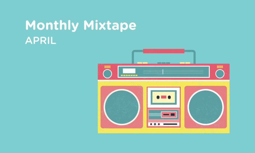 RDTunes – Monthly Mixtape April 2017